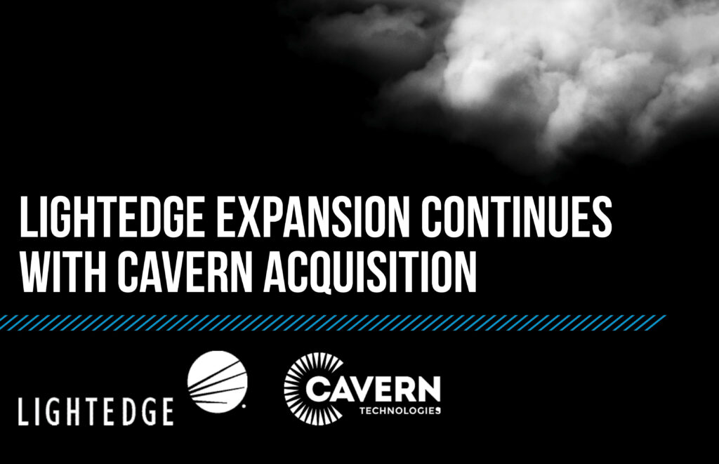 LightEdge Expansion Continues with Cavern Acquisition